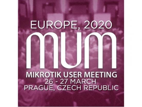 MUM (MikroTik User Meeting) Europe 2020